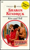 Kiss and Tell (Revenge is Sweet, #2)