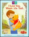 I Love You Winnie the Pooh: Picture Book