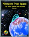 "Messages from Space: The Solar System and Beyond, Grades 5-""8"