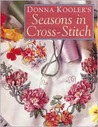 Donna Kooler's Seasons in Cross-Stitch