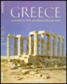 Greece: A Guide to Archaeological Sites