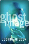 Ghost Image: A Novel