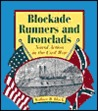 Blockade Runners and Ironclads: Naval Action in the Civil War