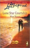Lone Star Courtship (Texas Treasures Series #4) (Love Inspired #445)