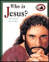 Who Is Jesus: Son Of God, Son Of Man (An Awesome Adventure Bible Stories Series)