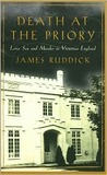 Death at the Priory by James Ruddick