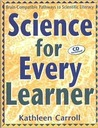 Science for Every Learner: Brain-Compatible Pathways to Scientific Literacy