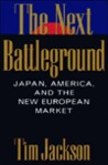 The Next Battleground: Japan, America, and the new European market