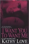 I Want You To Want Me (New Orleans Vampires, #2)