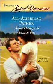 All-American Father by Anna DeStefano