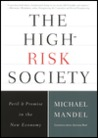 The High-Risk Society