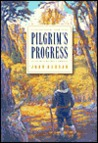 Pilgrim's Progress: A John Bunyan Story (Gold 'n' Honey Books)