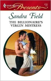 The Billionaire's Virgin Mistress by Sandra Field