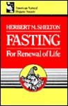 Fasting for Renewal of Life: