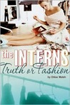 Truth or Fashion (Interns, #2)