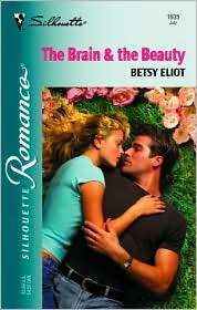 The Brain & the Beauty by Betsy Eliot