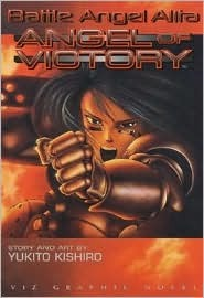 Battle Angel Alita: Angel of Victory