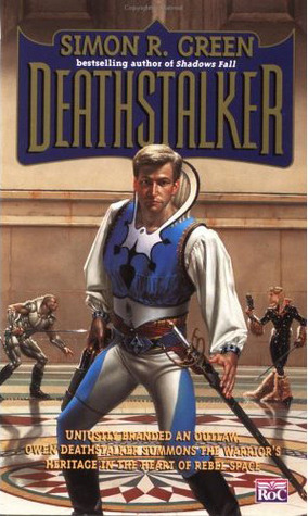 Deathstalker by Simon R. Green