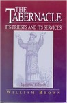 The Tabernacle: Its Priests and Its Services