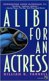 Alibi for an Actress by Gillian B. Farrell
