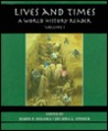 Lives & Times: A World History Rdr Vol 1