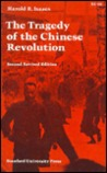 The Tragedy of the Chinese Revolution (Second Revised Edition)