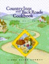 Country Inns and Back Roads Cookbook