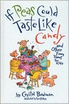 If Peas Could Taste Like Candy: And Other Funny Poems for Kids