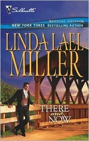 There and Now (Time-Travel, #1) by Linda Lael Miller