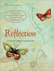 Reflection: A Woman's Inspirational Journal (A Color Me Butterfly) (A Color Me Butterfly)