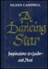 A Dancing Star: Inspirations to Guide & Heal