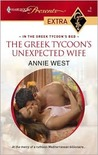 The Greek Tycoon's Unexpected Wife (In the Greek Tycoon's Bed) (Harlequin Presents Extra, #6)