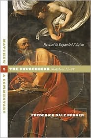 Matthew, a Commentary Volume 2: The Churchbook, Matthew 13-28