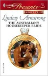 The Australian's Housekeeper Bride (Harlequin Presents, #2634)