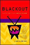 Blackout: The Ultimate Murder Mystery... Who Killed Television?