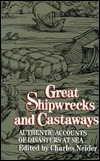 Great Shipwrecks & Castaways by Charles Neider