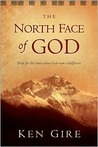 The North Face of God: Hope for the Times When God Seems Indifferent