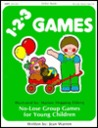 Totline 123 Games (1-2-3 Series) (No-Lose Games: Ages 2-6)