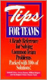 Tips for Teams: A Ready Reference for Solving Common Team Problems