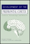 Development of the Prefrontal Cortex: