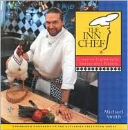 The Inn Chef: Simple Ingredients, Sensational Flavors