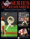 The Official Book of the 1993 World Series: A Series to Remember (Official Book of the World Series.)