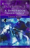 A Dangerous Inheritance (Eclipse, #1)