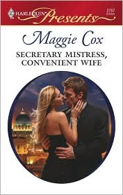 Secretary Mistress, Convenient Wife by Maggie Cox