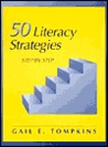 Fifty Literacy Strategies: Step by Step