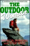 The Outdoor Woman: A Handbook to Adventure