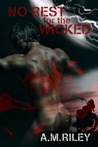 No Rest for the Wicked (Adam & Peter, #2)