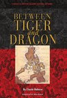 Between Tiger and Dragon: A History of Philippine Relations with China and Taiwan