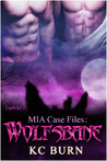 Wolfsbane (MIA Case Files, #1)