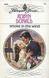 Smoke in the Wind (Harlequin Presents, #1104)